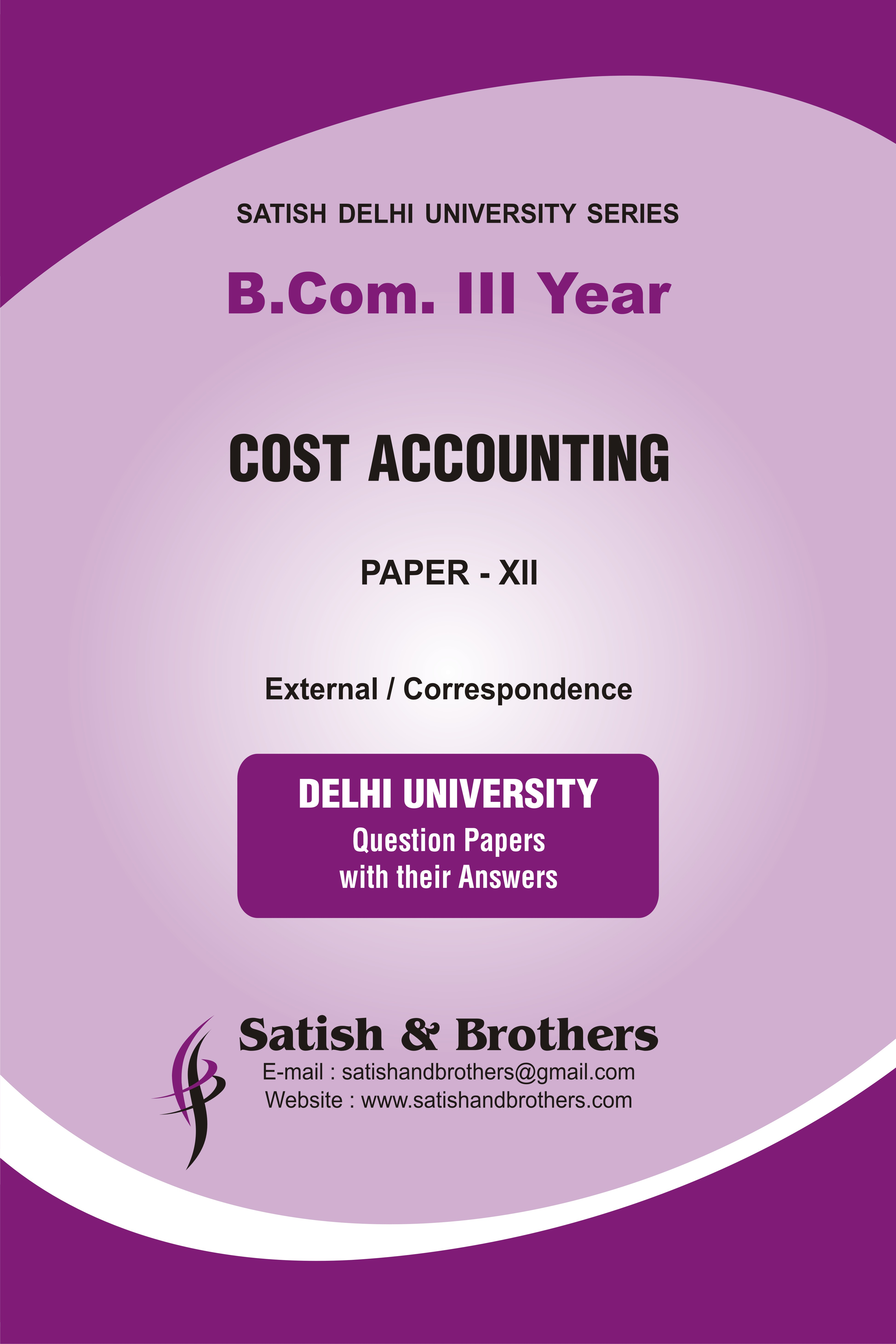 cost accounting question paper Question paper for advanced cost accounting 2015 - 2016 part 1 by university of mumbai for the course mcom accountancy (idol.